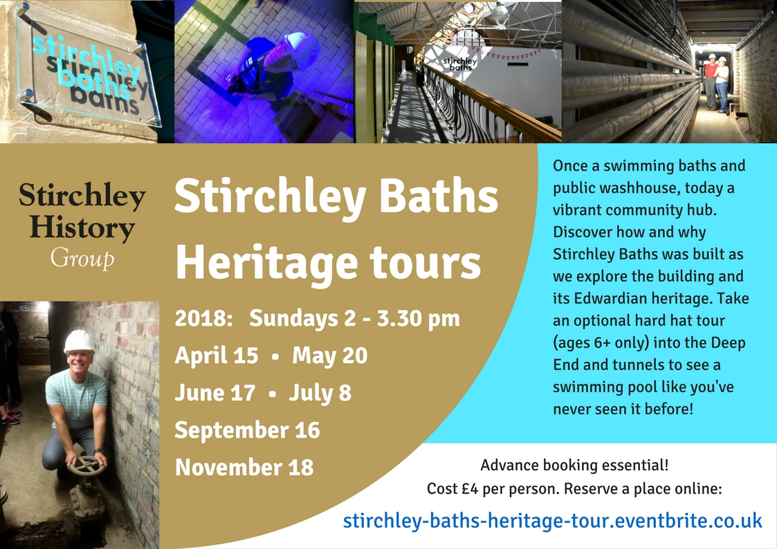 Advertising Stirchley Baths heritage tours for 2018: Sundays 2 - 3.30 pm on April 15, May 20, June 17, July 8, September 16, November 18